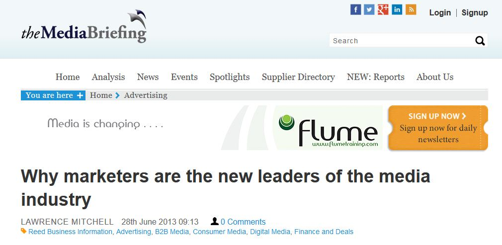 the Media Briefing - why marketeers are the new leaders