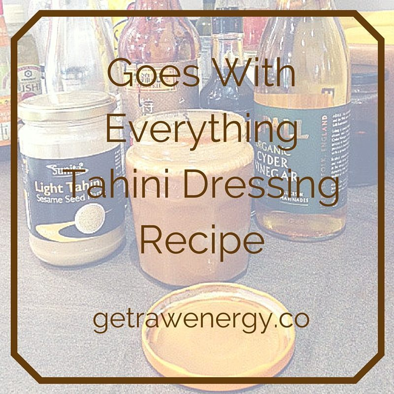 quick and easy tahini dressing