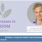 Building a Corporate Health Coach Business with Lawrence Mitchell: Episode 38