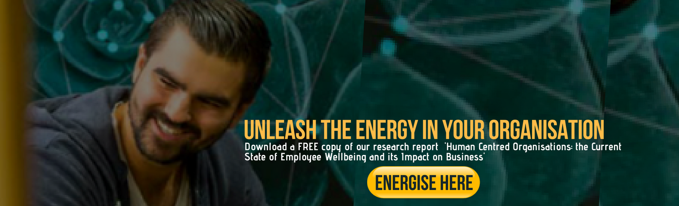 Unleash the energy in your organisation