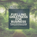 Fuelling Greatness for Business - Harnessing Employee Energy