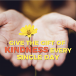 Give the gift of kindness every single day