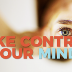 Take Control of Your Mindset: 15 HABITS TO HELP YOU LOOK THROUGH A POSITIVE LENS