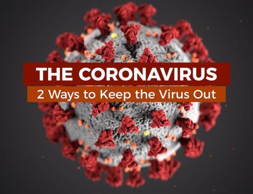 The Coronavirus – two ways to keep the virus out