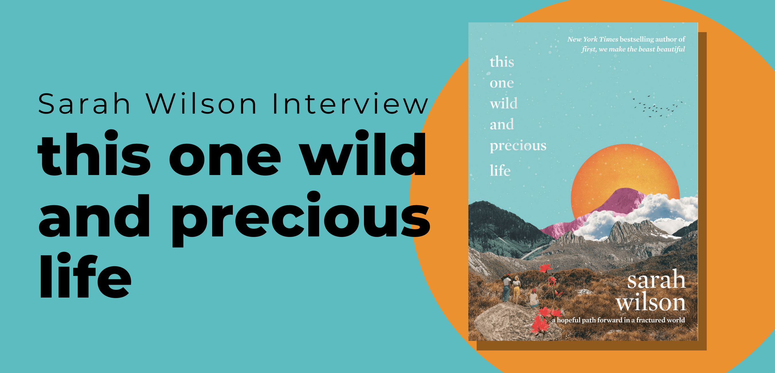 Sarah Wilson Interview
